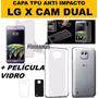 Capa Tpu Celular Lg X Cam + Película De Vidro Lg X Cam Dual