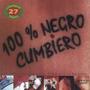 Damas Gratis 100% Negro Cumbiero - Los Chiquibum