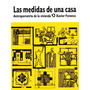 Medidas De Una Casa, Las - Xavier Fonseca / Pax<br><strong class='ch-price reputation-tooltip-price'>$ 219<sup>00</sup></strong>