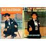 Bat Masterson - Digital - Dublado - 2 Dvds-frete Incluso