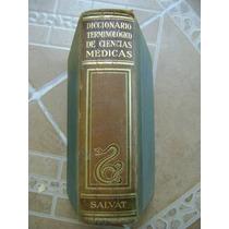 Diccionario Ciencias Medicas Salvat. 1954. $1490