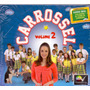 Cd Carrossel - Vol. 2 - Novo***