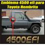 Calcomania Sticker 4500 Efi Para Toyota Hembrita
