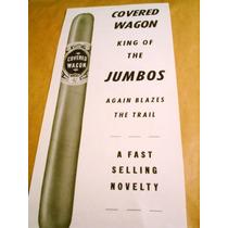 Antigua Etiqueta Cigarros Habanos Covered Wagon Usa Imp.