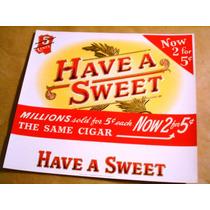 Antigua Etiqueta Cigarros Habanos Have A Sweet Usa Imp.