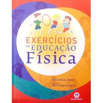 Livro Exercicios De Educação Fisica + Brinde