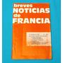 Breves Noticias De Francia 1976 Renault Concorde Poeta Jouve