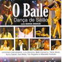 Cd O Baile: Danca De Salao -pt. Luiz Melodia, Trio Virgulino