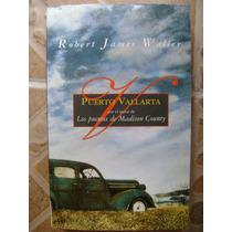 Puerto Vallarta. Robert James Waller. $120.