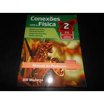 Livro: Conexões Com A Física 2 (para Professores) Blaidi S.