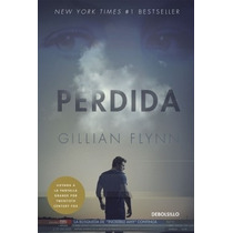 Perdida ( Gone Girl) ... Gillian Flynn