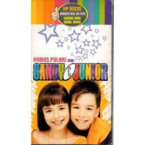 Vhs Sandy E Junior Vamos Pular - Raro