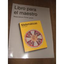 Libro Libro Para El Maestro, Matematicas Primer Grado, 2002