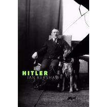 Biografia Hitler Autor Ian Kershaw - Livro Novo