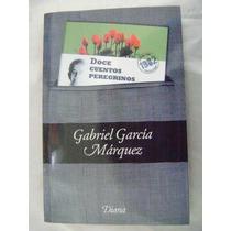Doce Cuentos Peregrinos. Gabriel Garcia Marquez. $140.