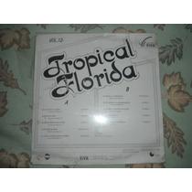 Tropical Florida Con Permiso Por Favor Lp Nuevo Rarisimo