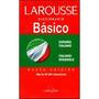 Diccionario Larousse Español-taliano-español