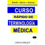 C. Rapido De Terminologia Medica 2/ed - Smith / Limusa<br><strong class='ch-price reputation-tooltip-price'>$ 239<sup>00</sup></strong>