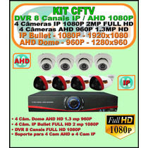 Kit Dvr 8 Canais Ip Ahd 1080p 4 Cam Ip 1080p 4 Cam Ahd 960p