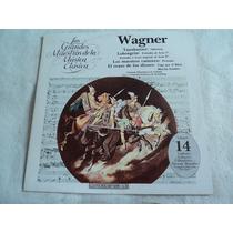 Wagner Maestros De La Musica Clasica Vol 14/ Lp Vinil Acetat