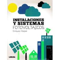 Instalaciones Y Sistemas Fotovoltaicos - Enriquez Harper / L