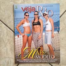 Revista Veja Rio 5.5.2004 Mães Modelo Vôlei Isabel Carolina