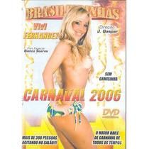 Dvd Brasileirinhas Carnaval 2006 Vivi Fernandez