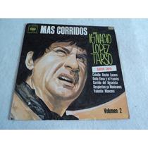 Ignacio Lopez Tarso Mas Corridos Vol. 2/ Lp Envio Gratis Dh
