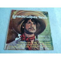Ignacio López Tarso Corridos De Revolución/ Lp Envio Gratis