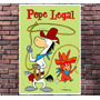 Poster Exclusivo Pepe Legal Hanna Barbera Retro - 30x42cm