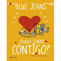 Puedo Sonar Contigo Blue Jeans - Libro