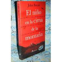 El Niño En La Cima De La Montaña Jhon Boyne Pijama De Rayas