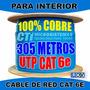 Cable Utp Interior Red Camaras Cctv Cat6e 100%cobre 305mts