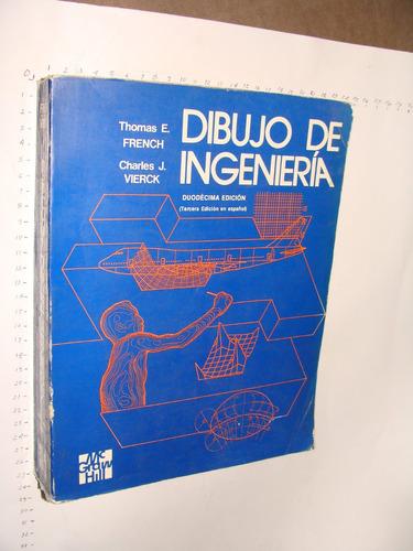 Libro Dibujo De Ingenieria Thomas E French Ao 1990 768