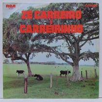 Lp Zé Carreiro E Carreirinho - Sinhá Maria - 1970 - Rca Camd