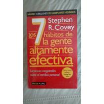 Los 7 Habitos De La Gente Altamente Efectiva / S . R. Covey
