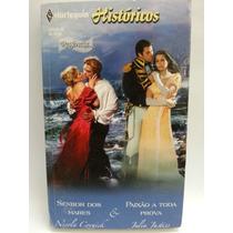 Romance: Harlequin Históricos Regência Nº080 - Frete Grátis