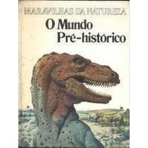 O Mundo Pré - Histórico José Oswaldo De Queiroz Tradução