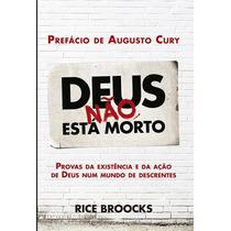 Kit Deus Não Está Morto 1 E 2 - Livro - Rice Broocks