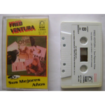 Fred Ventura / Sus Mejores Años 1 Cassette