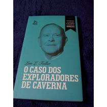 O Caso Dos Exploradores De Caverna - Direito - Justiça Livro