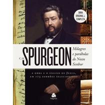 Livro Milagres E Parábolas Do Senhor Jesus Spurgeon Teologia
