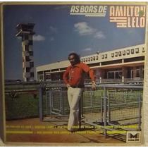 Lp / Vinil Mpb: Amilton Lelo - As Boas De - 1981