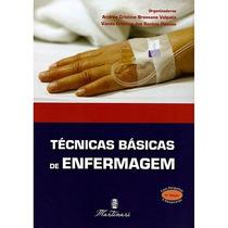 Técnicas Básicas De Enfermagem 4. Ed.