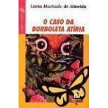 Livro O Caso Da Borboleta Atíria Lucia Machado De Almeida