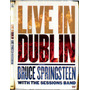 Bruce Springsteen - Live In Dublin - With The Sessions Band