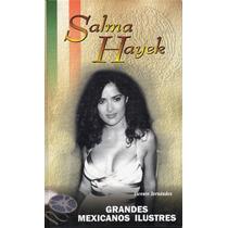 Salma Hayek - Vicente Fernández - Grandes Mexicanos Ilustres