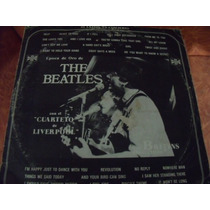 Lp The Beatles El Cuarteto De Liverpool, Envio Gratis