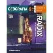 Livro Geografia 9º Ano Projeto Radix Raiz Do Conhecimento
