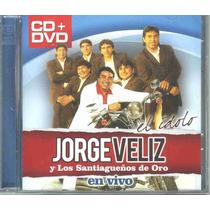 Jorge Veliz & Los Santiagueños De Oro (cd+dvd) Rcia